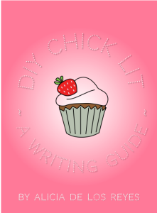 a pink cover with a cupcake in the center, title: DIY Chick Lit/A Writing Guide