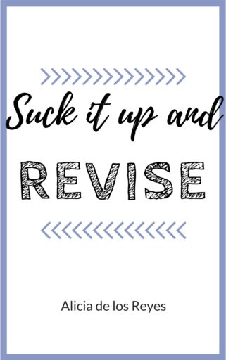 Suck It Up and Revise|What do you do when your draft is done...but it doesn't feel done? Here is a guide to next steps, whether you're writing fiction or nonfiction, short pieces or manuscripts. Click through to get your copy!